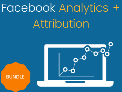 Facebook Analytics + Attribution | Bundle
