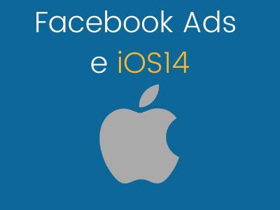 Facebook Ads e iOS14